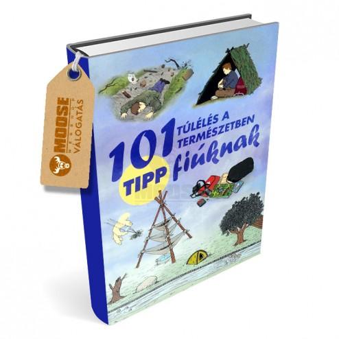 101 tipp fiúknak - Túlélés a természetben - Chris McNab